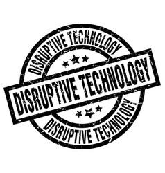 Disruptive technology round grunge black stamp vector