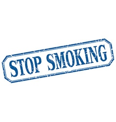 Stop smoking square blue grunge vintage isolated vector