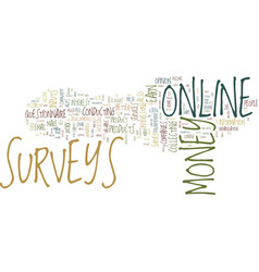 You can do online surveys for money text vector