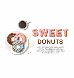 Donuts and and cup of coffee on the white vector