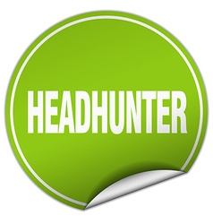 Headhunter round green sticker isolated on white vector