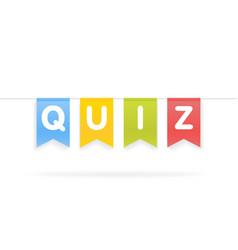 quiz word on pennants on rope vector image