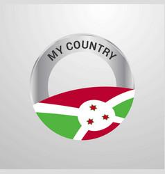 burundi my country flag badge vector image