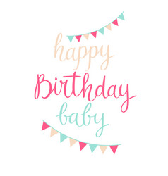 Modern hand drawn lettering happy birthday baby vector