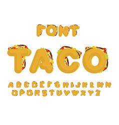 taco font mexican fast food abc tacos alphabet vector image
