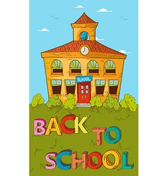 Back to school concept colorful School house vector image vector image