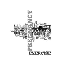 Is your pregnancy exercise safe for baby text vector