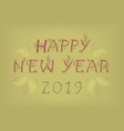 happy new year 2019 country decor vector image vector image