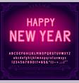 happy new year holiday bright neon alphabet vector image