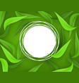green leaves frame background template vector image vector image
