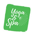 yoga and spa label eco style and wellness life vector image