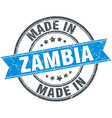 made in Zambia blue round vintage stamp vector image vector image