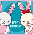 cute rabbits happy birthday card vector image