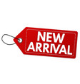 new arrival label or price tag vector image vector image