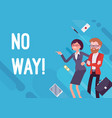 no way business demotivation poster vector image