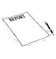 artistic drawing of empty report document vector image