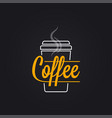 coffee cup logo take away coffee to go lettering vector image vector image