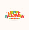 happy children halloween holiday funny vector image