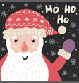 ho ho ho christmas card with cute santa claus and vector image