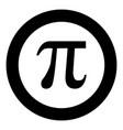 symbol pi icon black color in round circle vector image vector image