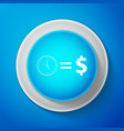 white time is money sign icon on blue background vector image vector image