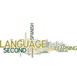 you can learn a second language no matter what vector image vector image