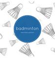 shuttlecocks - badminton concept hand drawn vector image vector image