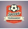 Soccer tournament badge vector image