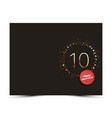 10 years anniversary decorated card template vector image