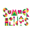 lettering title summer holidays vector image vector image