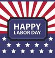 happy labor day usa retro vintage poster vector image vector image