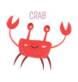 ocean crab with big claws childish book character vector image