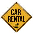 car rental vintage rusty metal sign vector image