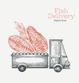 fish shop delivery logo template hand drawn truck vector image