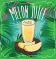 fresh melon juice in glass with ripe fruit vector image vector image