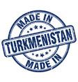 Made in turkmenistan blue grunge round stamp vector image