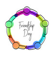 happy friendship day card of friend group hug vector image vector image