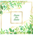 save the date with geometric frame and greenery vector image