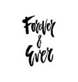 forever and ever vector image vector image