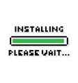 pixel art installing green loading bar please wait vector image vector image