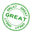 grunge green great wording round rubber seal vector image vector image