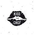 Kiss the chef lettering poster vintage vector image vector image