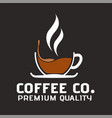 coffee co premium quality cup of coffee backgroun vector image vector image