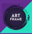 creative art frame vector image vector image