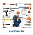 handyman with work tools construction industry vector image vector image