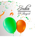 india independence day balloon celebration card vector image
