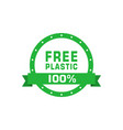 plastic free 100 percent green sign with ribbon vector image vector image