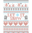 seamless christmas pattern let it snow vector image vector image