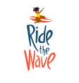 surfing girls in ocean ride wave lettering vector image