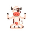 cow sitting in lotus pose funny farm animal vector image